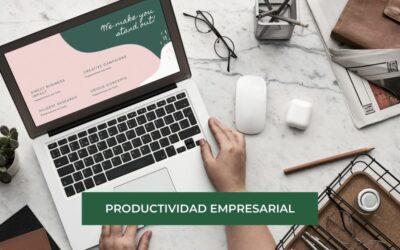 3 tips para Aumentar la Productividad Empresarial
