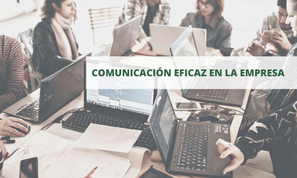 Comunicación eficaz en la empresa