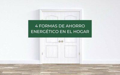 4 formas de ahorro energético en el hogar